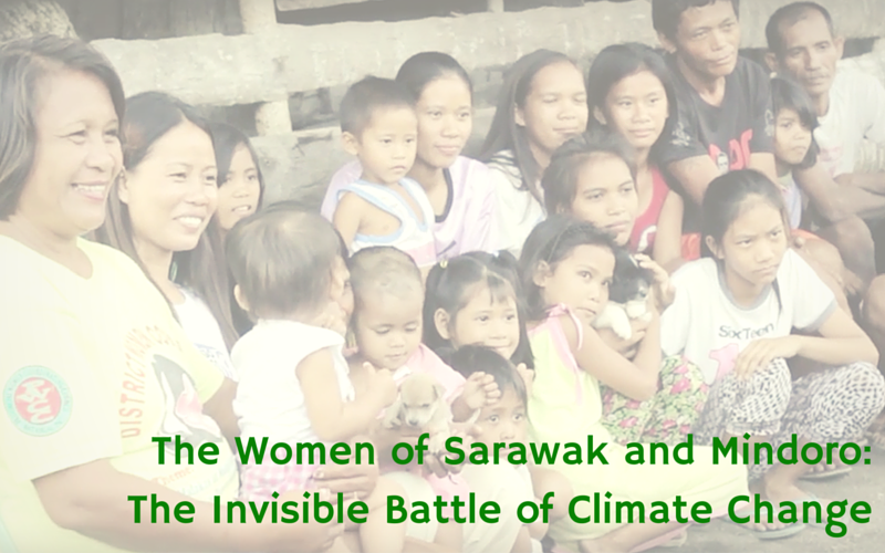 The Women of Sarawak and Mindoro _ The Invisible Battle of Climate Change