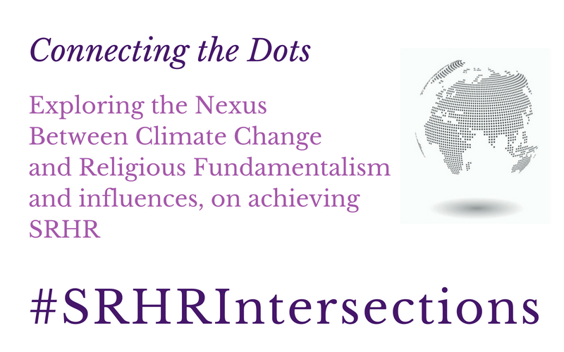 exploring-the-nexus-between-climate-change-and-religious-fundamentalism-and-influences-on-achieving-srhr